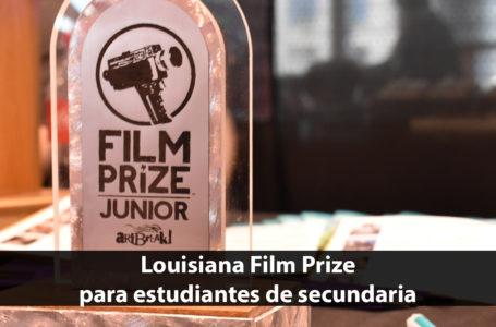Louisiana Film Prize para estudiantes de secundaria